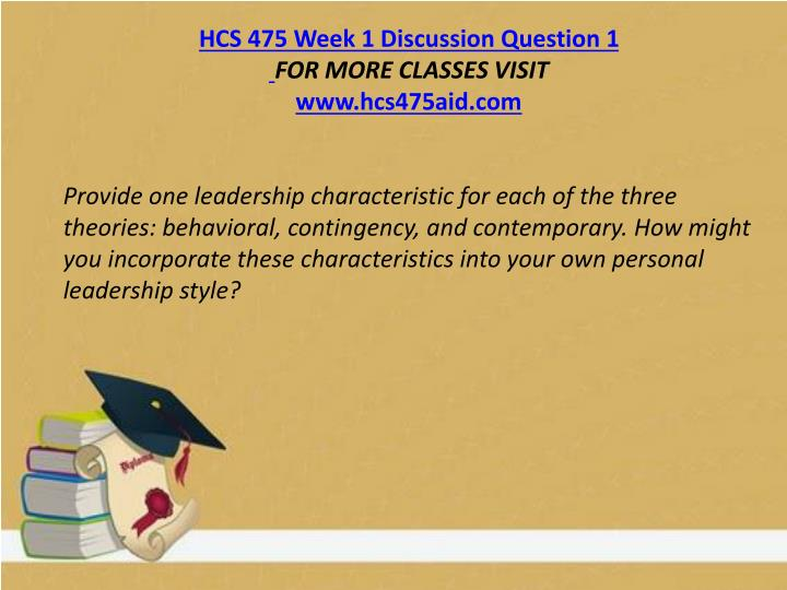 HCS 475 Week 1 Discussion Question 1