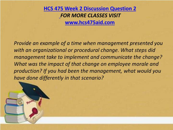 HCS 475 Week 2 Discussion Question 2