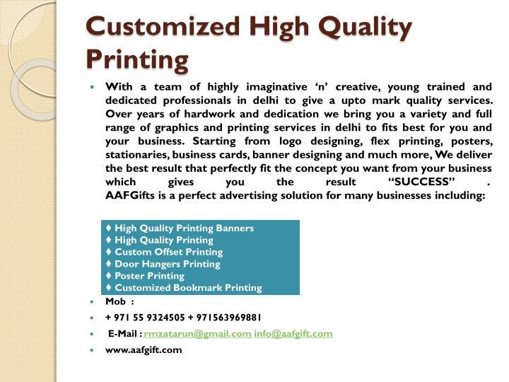 Customized High Quality