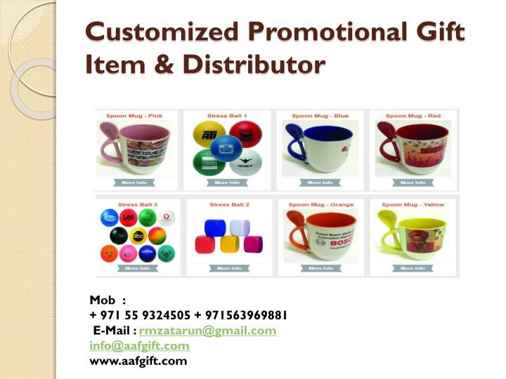 Customized Promotional Gift Item &