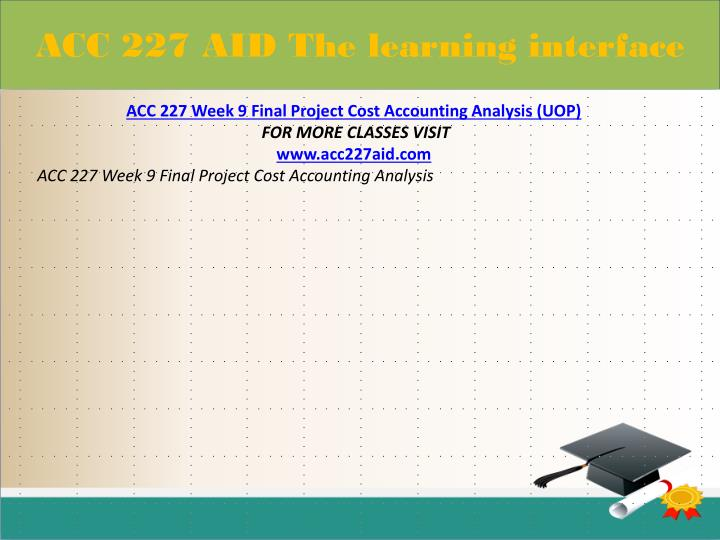 accounting week 9 final Accounting periods and  52-53-week tax year is generally considered a year of 12  the corporation's final return will cover the short.