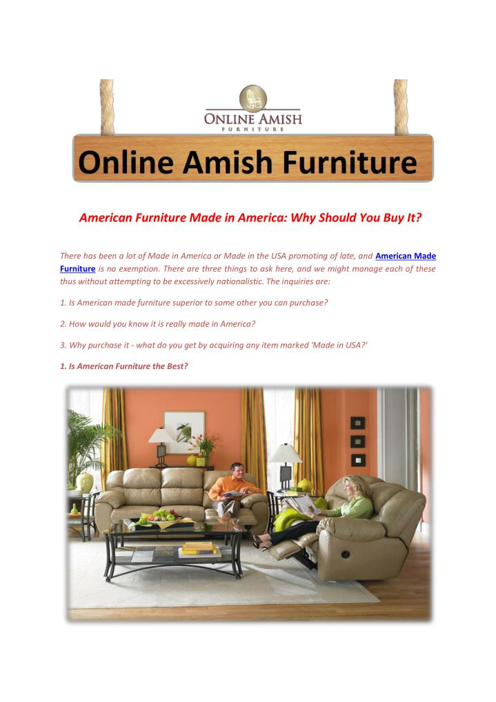 American Made Furniture >> Ppt American Furniture Made In America Why Should You Buy