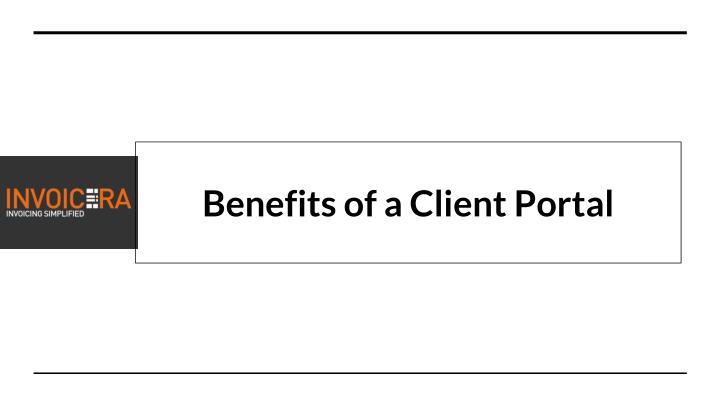 Benefits of a Client Portal