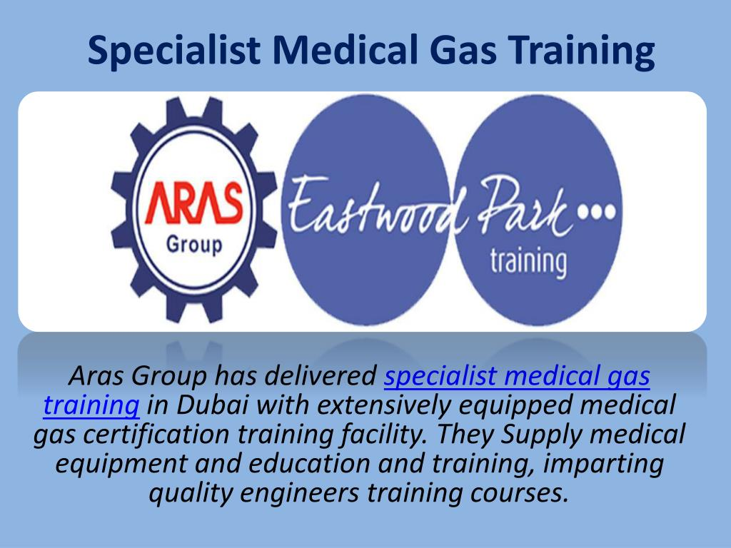 Ppt Specialist Medical Gas Training Powerpoint Presentation Id