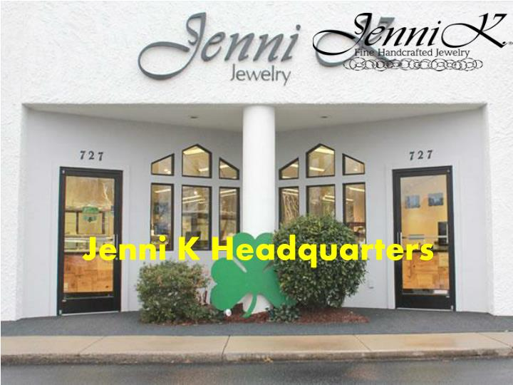 Jenni K Headquarters