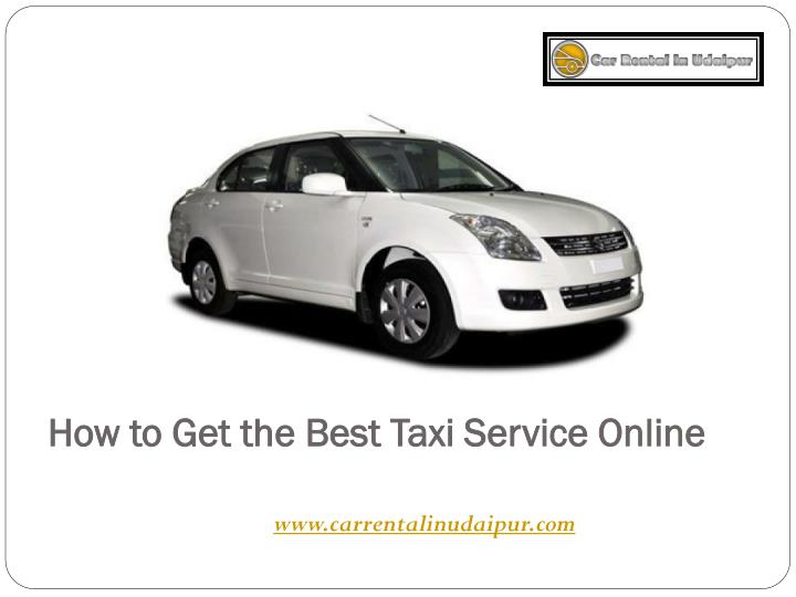How to get the best taxi service online