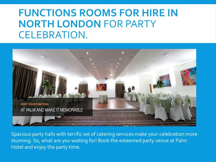 Functions Rooms For Hire in North London
