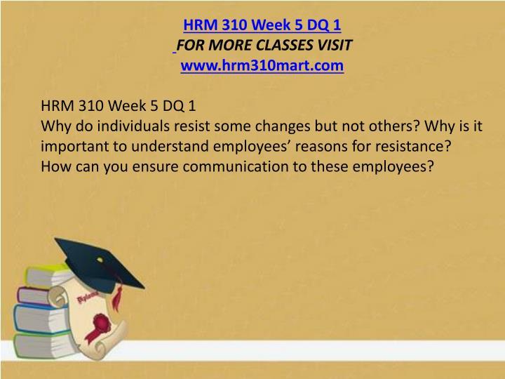 hrm 310 week 3 Acc 310 week 3 dq 1 job and process costing (no ratg ) hrm 310 hrm 319 hrm 320 hrm 323 hrm 324 hrm 326 hrm 330 hrm 340 hrm 350 hrm 410 hrm 420 hrm 430.