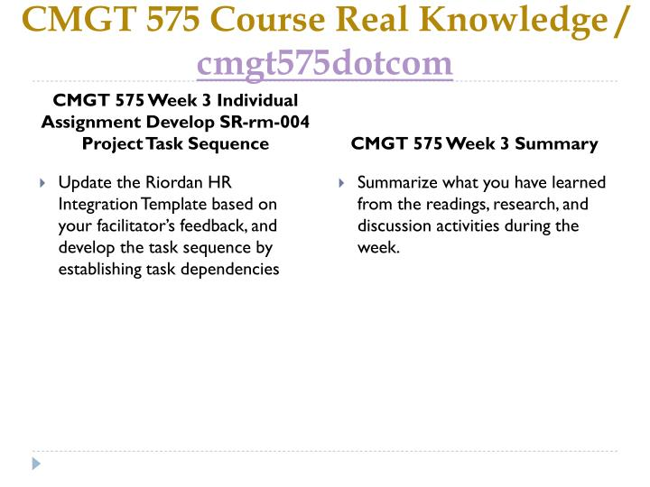 cmgt 575 week 2 Cmgt 575 entire course (uop) here to buy the tutorial for more course tutorials visit wwwtutorialrankcom cmgt 575 week 1 dqs and summary cmgt 575 week 2 dqs and cmgt 575 week 1 dqs and summary.