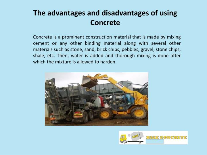PPT - The advantages and disadvantages of using Concrete PowerPoint