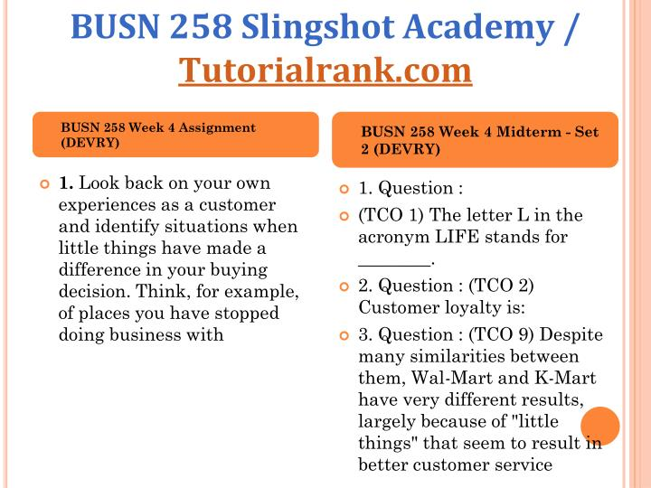 busn 258 midterm exam Busn 258 week 8 final exam 1 1 question : (tco 1) the best way to win customer loyalty is to: points received.