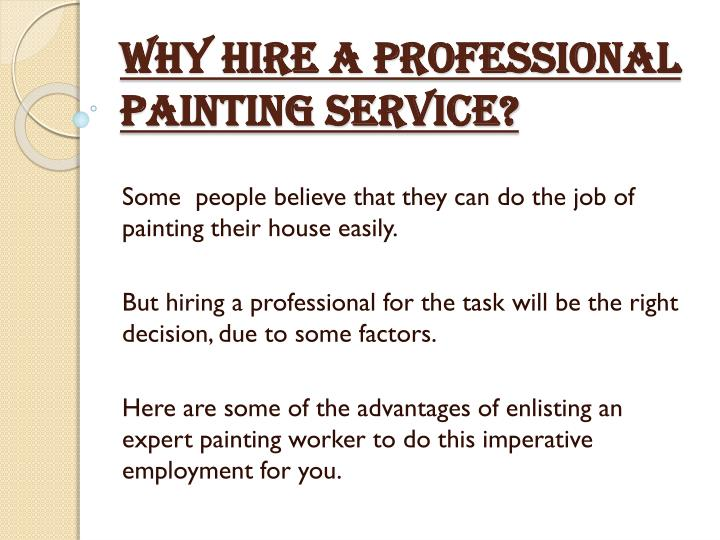 why hire a professional painting service