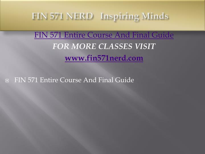 Fin 571 nerd inspiring minds