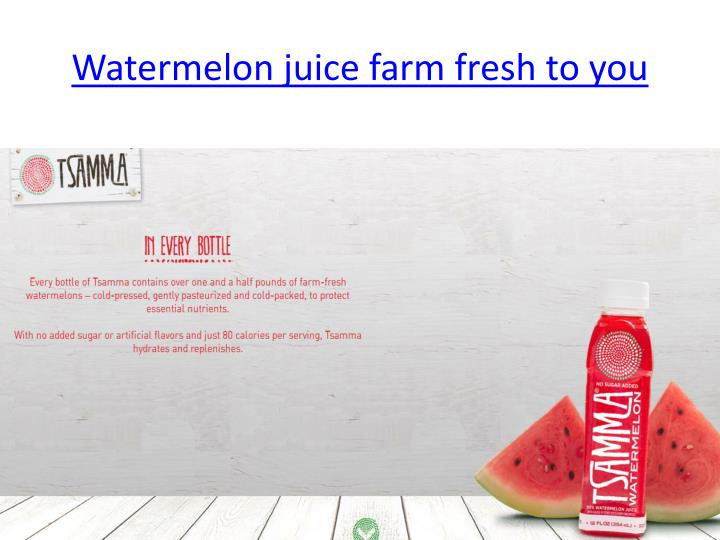 Watermelon juice farm