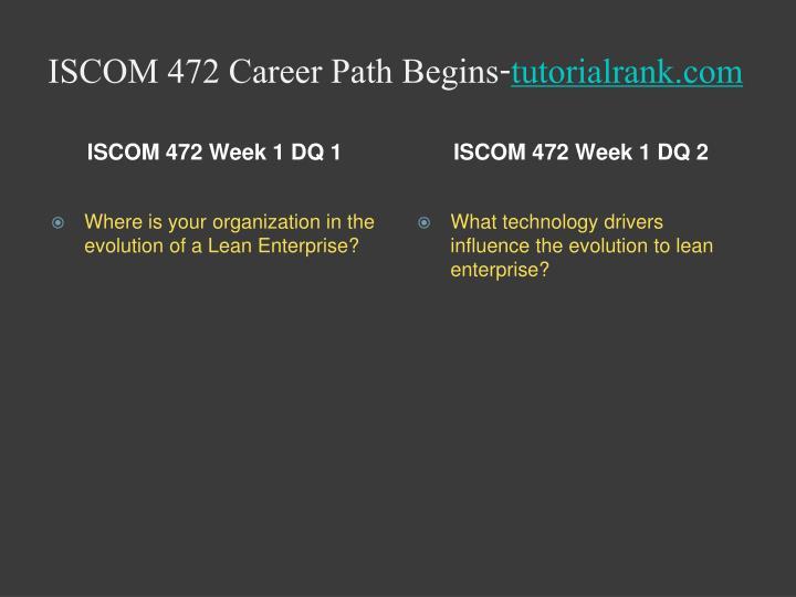 Iscom 472 career path begins tutorialrank com2