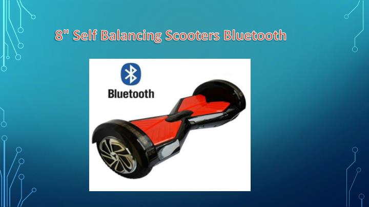 8 self balancing scooters bluetooth