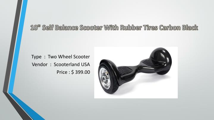 "10"" Self Balance Scooter With Rubber Tires Carbon Black"