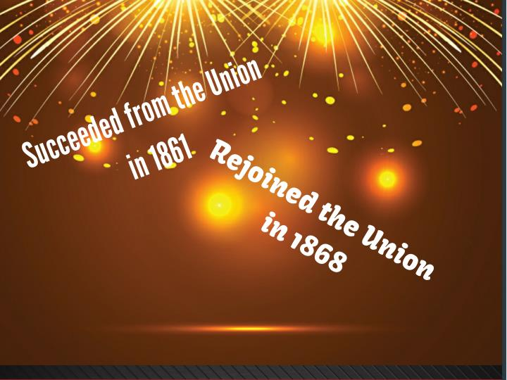 Succeeded from the Union