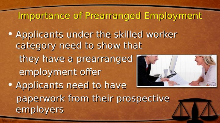 Importance of Prearranged Employment