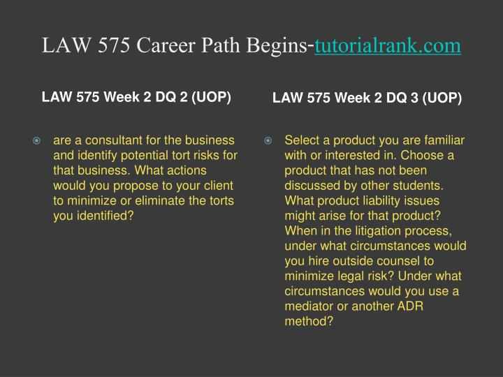 law 575 Law 575 week 3 dq 1 , 2 and 3 click link below to purchase: law 575 week 3.