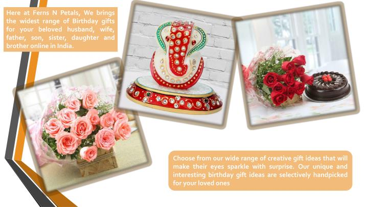 Birthday Gifts For Your Beloved Husband Wife Father Son Sister Daughter And Brother Online In India