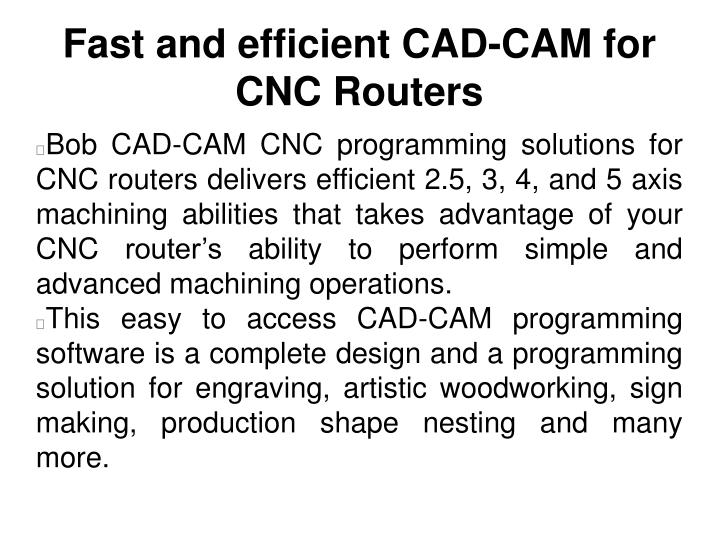Fast and efficient CAD-CAM for CNC Routers