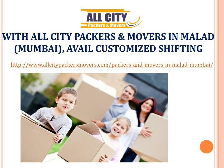 With all city packers movers in malad mumbai avail customized shifting