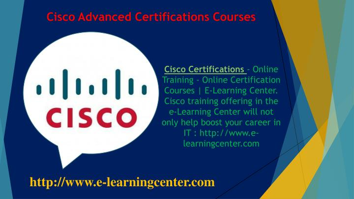 PPT - Cisco Advanced Certifications Courses - Online Training ...