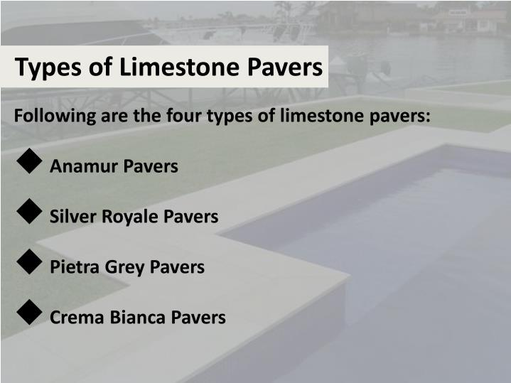 Types of Limestone Pavers