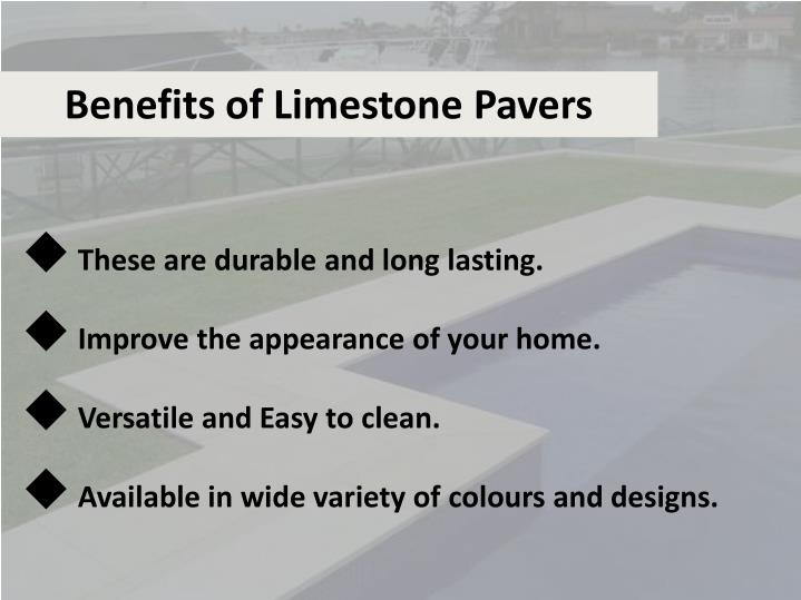 Benefits of Limestone Pavers