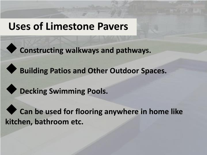 Uses of Limestone Pavers