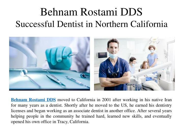 Behnam rostami dds successful dentist in northern california