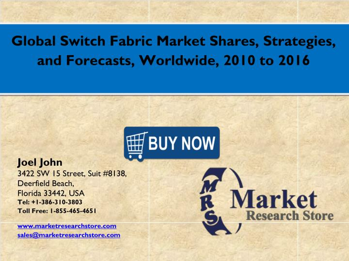 Global Switch Fabric Market Shares, Strategies,