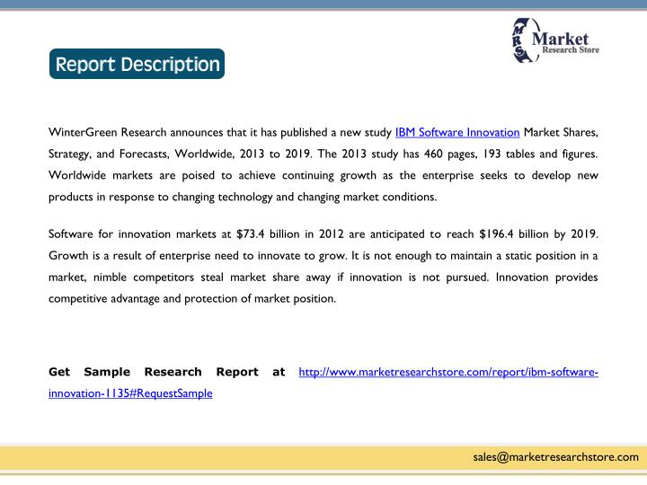 WinterGreen Research announces that it has published a new study IBM Software Innovation Market Shar...
