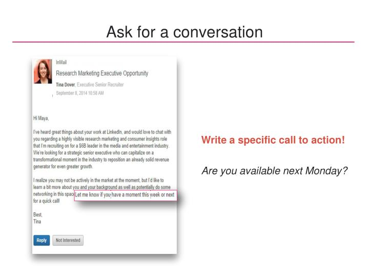 Ask for a conversation