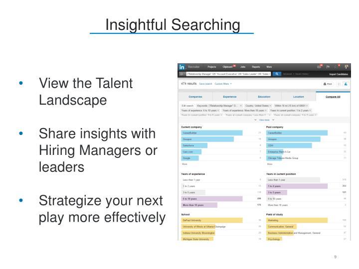 Insightful Searching