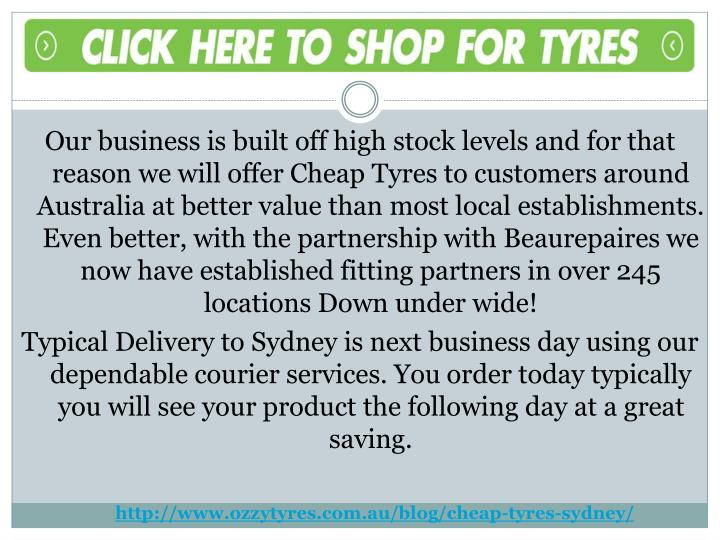 Our business is built off high stock levels and for that reason we will offer Cheap Tyres to custome...