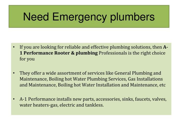 Need Emergency plumbers