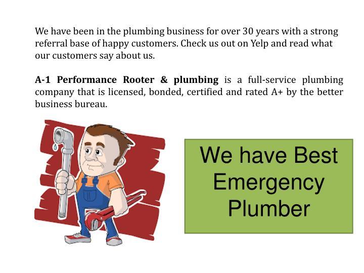 We have best emergency plumber