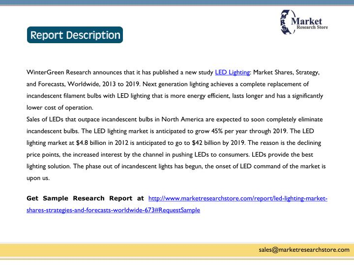 WinterGreen Research announces that it has published a new study LED Lighting: Market Shares, Strate...