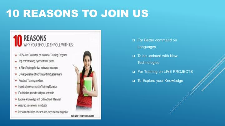 10 REASONS TO JOIN US