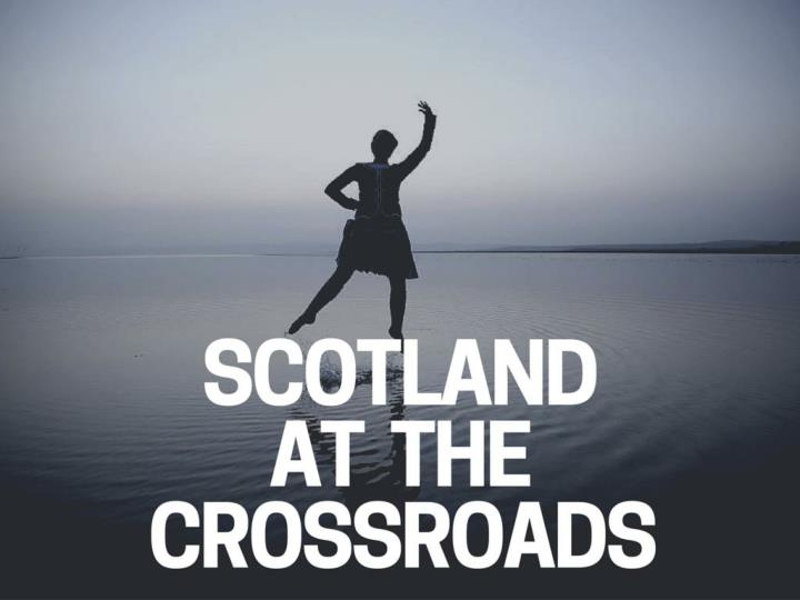 scotland at the crossroads n.
