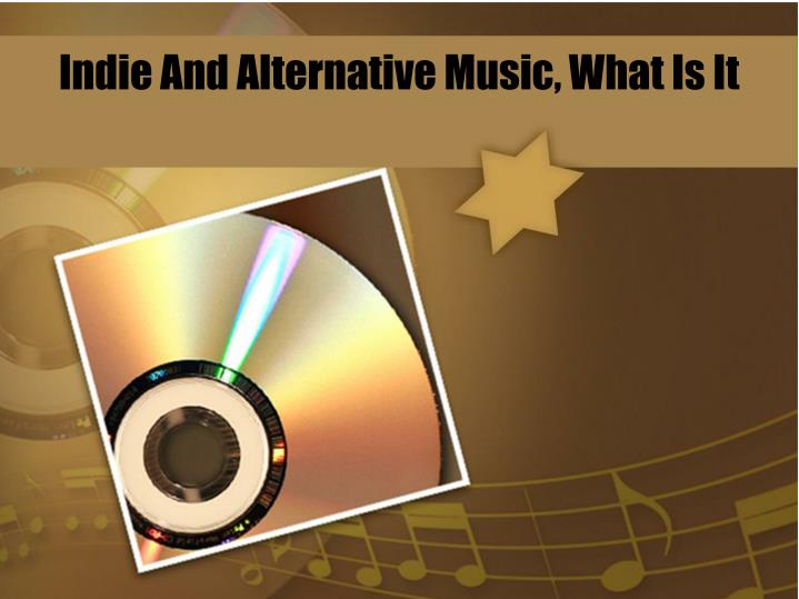 indie and alternative music what is it n.
