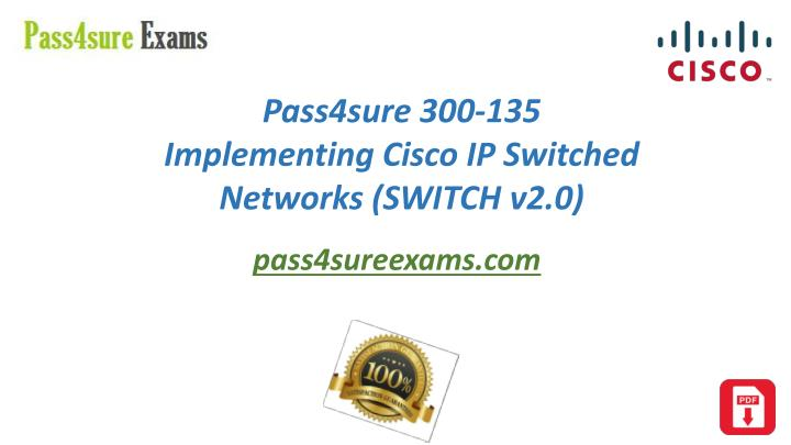 CCNP SWITCH 300-115 SWITCH Implementing Cisco IP Switched Networks Foundation Learning Guide: