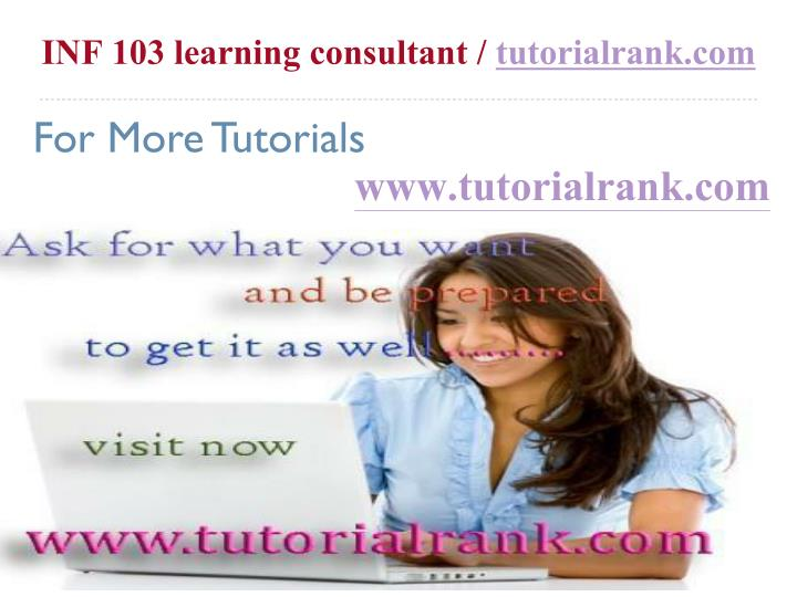 inf 103 learning consultant tutorialrank com