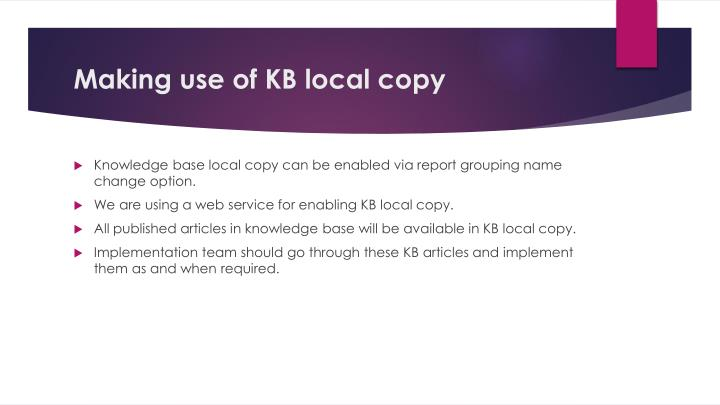 Making use of KB local copy