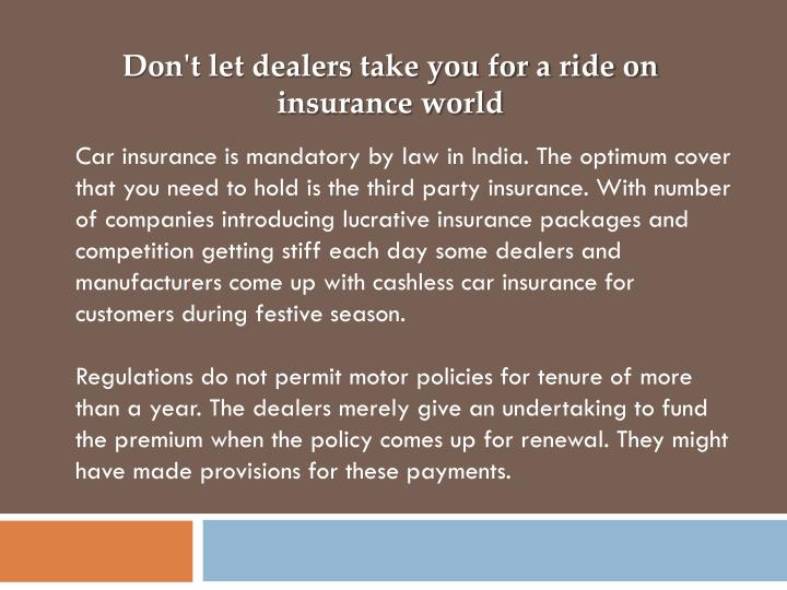 Don't let dealers take you for a ride on insurance world