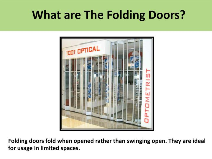 What are The Folding Doors?