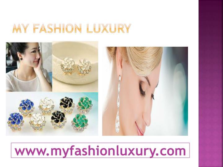 My fashion luxury1