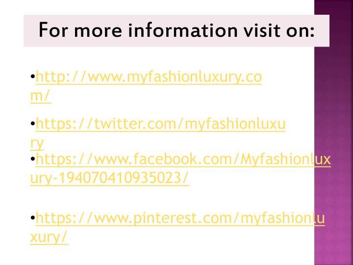 For more information visit on: